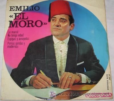 SINGLE DE EMILIO EL MORO (Música - Discos - Singles Vinilo - Solistas Españoles de los 50 y 60)