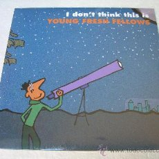 Discos de vinilo: LP YOUNG FRESH FELLOWS I DON´T THINK THIS IS VINILO REM. Lote 174198889