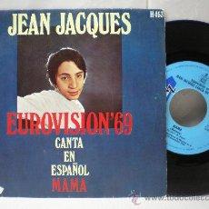 Discos de vinilo: JEAN JACQUES EUROVISION 69 /// 45 RPM ///. Lote 27200663
