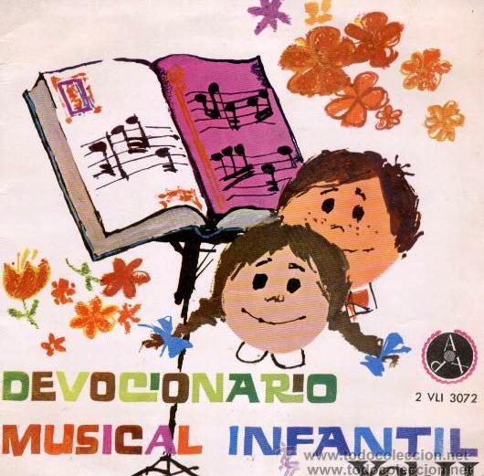 DEVOCIONARIO MUSICAL INFANTIL - ESCOLANÍA DE NUESTRA SEÑORA DEL RECUERDO, 1966 (Música - Discos de Vinilo - EPs - Música Infantil)