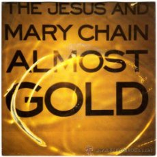 Discos de vinilo: THE JESUS AND MARY CHAIN - ALMOST GOLD / TEENAGE LUST - SG UK 1992 - BLANCOYNEGRO NEG57. Lote 17353160