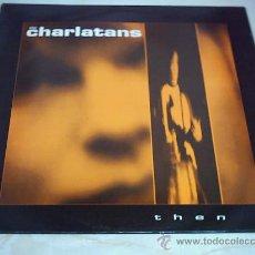 Discos de vinilo: 12 - MAXI - THE CHARLATANS - THEN BEGAS BANQUET 1990 UK. Lote 26632515