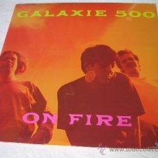 Discos de vinilo: LP GALAXIE 500 ON FIRE LUNA VELVET UNDERGROUND VINILO. Lote 17379011