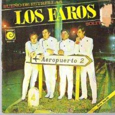 Discos de vinilo: LOS FAROS - SUEÑO DE ESTRELLAS / EL SOLTERON ** NOVOLA ** SERIE TOP- HIT 1967. Lote 19791275
