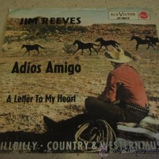 Discos de vinilo: JIM REEVES ( ADIOS AMIGO - A LETTER TO MY HEART ) GERMANY SINGLE45 RCA VICTOR . Lote 17384906