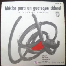 Discos de vinilo: MUSICA PARA UN GUATEQUE SIDERAL EP SPAIN 1960 !! MOOG ELECTRONIC TOM DISSEVELT // KID BALTAN. Lote 27200876