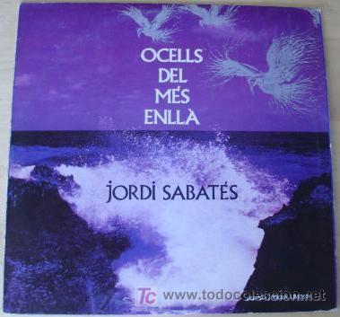JORDI SABATES LP SPAIN SCAT BOSSA DANCER OCELLS DEL .. PROGR JAZZ - EDICION ORIGINAL (Música - Discos - Singles Vinilo - Étnicas y Músicas del Mundo)