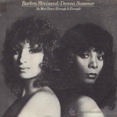 Discos de vinilo: BARBRA STREISAND Y DONNA SUMMER - NO MORE TEARS (MAXI SINGLE). Lote 19891839