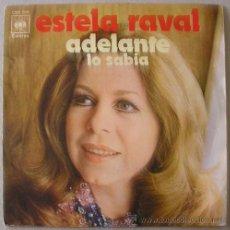 Discos de vinilo: ESTELA RAVAL - ADELANTE - SINGLE CBS 1971. Lote 17419095