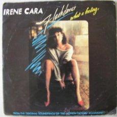 Discos de vinilo: IRENE CARA - FLASHDANCE...WHAT A FEELING - SINGLE INGLES 1983. Lote 17419521