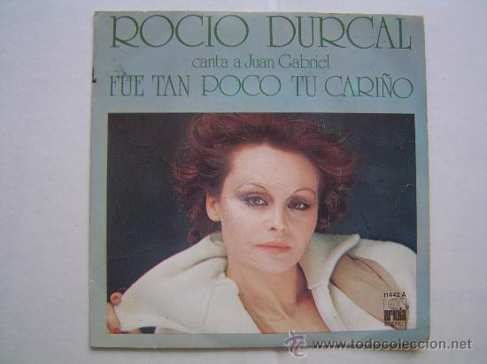 SINGLE VINILO ROCIO DURCAL. (Música - Discos - Singles Vinilo - Solistas Españoles de los 70 a la actualidad)