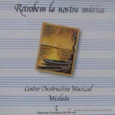 Discos de vinilo: BANDA CENTRO INSTRUCTIVO MUSICAL DE MISLATA, VALENCIA - RETROBEM LA NOSTRA MÚSICA - 1988. Lote 25092572