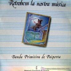 Discos de vinilo: BANDA PRIMITIVA DE PAIPORTA. VALENCIA - RETROBEM LA NOSTRA MÚSICA - 1988. Lote 25092569