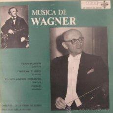 Discos de vinilo: WAGNER - ORQUESTA DE LA ÓPERA DE BERLÍN / ARTHUR BOTHER - 1963. Lote 24042980