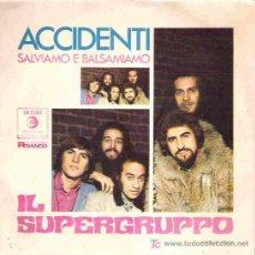 Discos de vinilo: IL SUPERGRUPPO - ACCIDENTI ** RECORDI 1970 ITALIA **. Lote 19691798