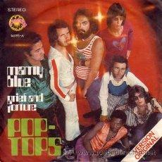Discos de vinilo: POP TOPS - MAMY BLUE / GRIEF AND TORTURE SINGLE 45 RPM . Lote 17435066