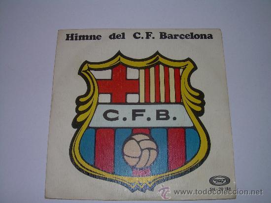 HIMNE DEL C.F. BARCELONA (Música - Discos - Singles Vinilo - Otros estilos)
