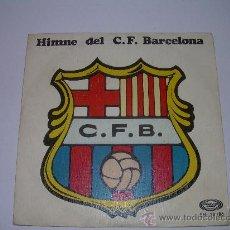 Discos de vinilo: HIMNE DEL C.F. BARCELONA. Lote 23132902