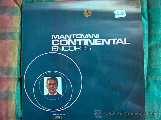 LP - MANTOVANI - CONTINENTAL ENCORES - EDICION ESPAÑOLA, DECCA 1973 (Música - Discos - LP Vinilo - Orquestas)
