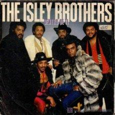 Discos de vinilo: THE ISLEY BROTHERS - DENTRO DE TÍ. - NECK RECORDS EPC A-1741. Lote 17461707