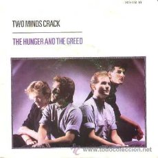 Discos de vinilo: TWO MINDS CRACK ··· THE HUNGER AND THE GREED / THE DREAM THAT CAME BEFORE - (SINGLE 45 RPM). Lote 24221049