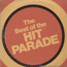 Discos de vinilo: THE BEST OF HIT PARADE. Lote 17476734