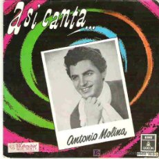 Discos de vinilo: ASI CANTA ANTONIO MOLINA - ADIOS , LUCERITO MIO ** EP EMI ODEON 1958. Lote 94531878