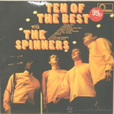 Discos de vinilo: THE SPINNERS TEN OF THE BEST LP FONTANA 1967. Lote 17588301