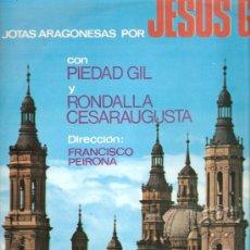 Discos de vinilo: LP ARAGON FOLK : JOTAS ARAGONESAS POR JESUS GRACIA CON PIEDAD GIL Y RONDALLA CESARAUGUSTA . Lote 25377374
