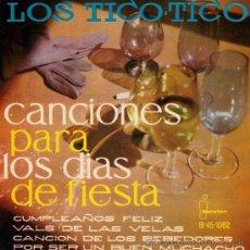 Discos de vinilo: LOS TICO TICO - CANCIONES PARA LOS DÍAS DE FIESTA (1961). Lote 24376830