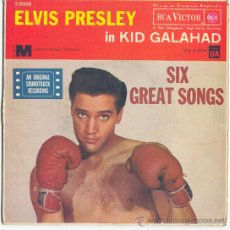 Discos de vinilo: ELVIS PRESLEY IN KID GALAHAD EP SIX GREAT SONGS RCA SPA 1962 VER FOTO ADICIONAL. Lote 18921852