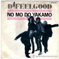 Discos de vinilo: DR FEELGOOD – NO MO DO YAKAMO – SG GERMANY 1981 – UA 006-82996. Lote 17623229