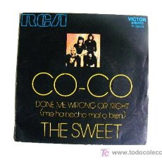 Discos de vinilo: THE SWEET - CO-CO / DONE ME WRONG OR RIGHT (45 RPM) RCA 1971. Lote 17652235