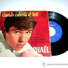 Discos de vinilo: RAPHAËL. CUANDO CALIENTA EL SOL, TÚ VOLVERÁS, NO TENGO,...PHILIPS 433 886 PE, AÑO 1962.. Lote 17669460