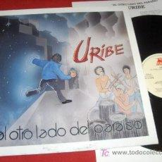 Discos de vinilo: URIBE AL OTRO LADO DEL PARAISO LP 1992 POP VINILO. Lote 20172546