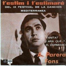 Discos de vinilo: A. PAREA FONS - T´ESTIM I T´ESTIMARE - EXCELENTE CONSERVACION . Lote 26119143