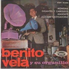 Discos de vinilo: BENITO VELA Y SU ORGANILLO,MONISIMA DEL 67. Lote 17729341