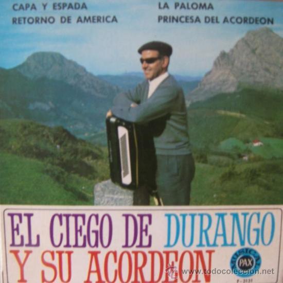 EL CIEGO DE DURANGO Y SU ACORDEÓN - 1968 (Música - Discos de Vinilo - EPs - Otros estilos)