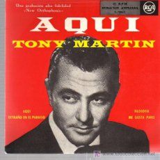 Discos de vinilo: SINGLE - TONY MARTIN - AQUI.... Lote 19870897