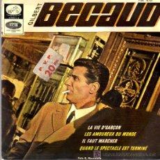 Discos de vinilo: SINGLE - GILBERT BECAUD - LA VIE D'GARÇON.... Lote 17758574