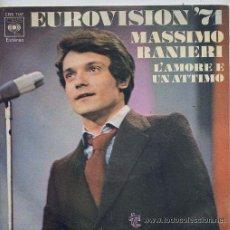 Discos de vinilo: MASSIMO RANIERI EUROVISION 71 SINGLE LÁMORE E UN ATTIMO CBS SPA. Lote 17767187