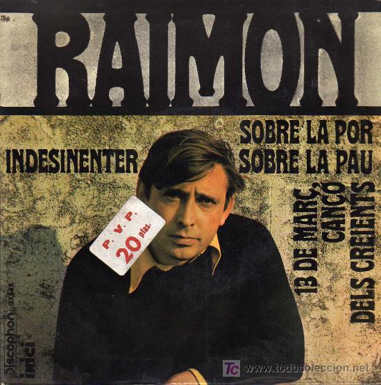 SINGLE - RAIMON - SOBRE LA PAU (Música - Discos - Singles Vinilo - Cantautores Españoles)