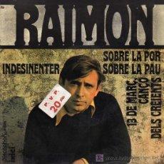 Discos de vinilo: SINGLE - RAIMON - SOBRE LA PAU. Lote 17825782
