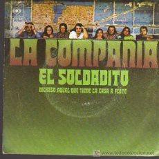 Discos de vinilo: SINGLE - LA COMPAÑIA - EL SOLDADITO. Lote 17828450