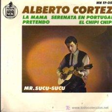 Discos de vinilo: SINGLE - ALBERTO CORTEZ - LA MAMA ....... Lote 17832394