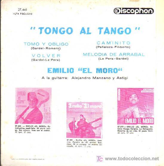Discos de vinilo: SINGLE - EMILIO EL MORO - TONGO AL TANGO ..... - Foto 2 - 19870903