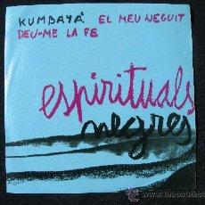 Discos de vinilo: XESC BOIX I JAIME ARNELLA (GRUP DE FOLK) - ESPIRITUALS NEGRES - KUMBAYA - EP 4 VENTS 1967. Lote 25498678