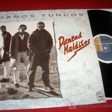 Discos de vinilo: BAÑOS TURCOS DANZAD MALDITOS LP 1990 VINILO POP ROCK. Lote 19187054
