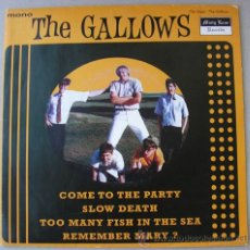 Discos de vinilo: THE GALLOWS - COME TO THE PARTY - EP MISTY LANE RECORDS 2000. Lote 17839852