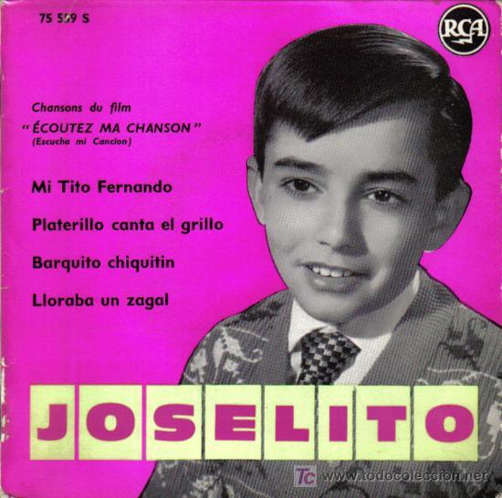 JOSELITO - EP SINGLE VINILO 7'' - EDITADO EN FRANCIA - CON 4 TEMAS DE LA PELÍCULA ESCUCHA MI CANCIÓN (Música - Discos de Vinilo - EPs - Solistas Españoles de los 50 y 60)